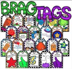 """Brags Tags are incentives for hard work in class, behaviorally and academically. They are a fun way to """"brag"""" about success in school. Engage your students with this awesome classroom management tool!"""