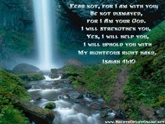 isaiah 41:10 waterfall | Fear Not - Isaiah 41:10 - Breath Of Life Online Ministry