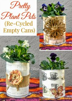 Use old, empty cans to make these easy DIY Plant Pots ! Use old, empty cans to make these easy DIY P Diy Yard Decor, Yard Decorations, Christmas Decorations, Creative Wedding Gifts, Potted Plants, Plant Pots, Plants Indoor, Outdoor Crafts, Diy Planters