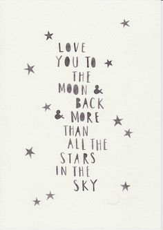 Love quote : Love quote : Monochrome Nursery Kids Room Wall Art Scandi Nursery Wall Art Minimalist Watercolor Art Nordic Nursery Decor To The Moon And Back The Words, Quotes To Live By, Me Quotes, Love You Quotes, New Baby Quotes, Monochrome Nursery, My Sun And Stars, Baby Wall Art, Love You More Than