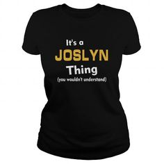 Its a Joslyn thing you wouldnt understand