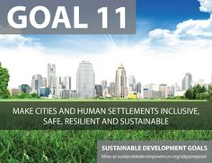 Proposal for Sustainable Development Goals . Make Cities and Human Settlements Inclusive, Safe, Resilient, and Sustainable - Sustainable Development Knowledge Platform Un Sustainable Development Goals, Environmental Degradation, Restorative Justice, Sustainable City, Human Settlement, Civil Society, World Photography, Private Sector, Before Us