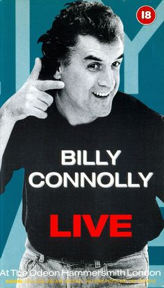 Billy Connolly - Live: Odeon Hammersmith, London (June 1991)
