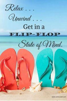 56404d4f182a9 Relax unwind get in a flip flop state of mind.