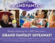 Wendy's Grand Fantasy Giveaway win a trip to Disney