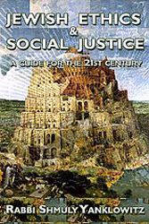 Shmuly Yanklowitz's Jewish Ethics and Social Justice