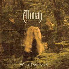 Alunah-–-White-Hoarhound-Psychedoomelic.jpg (500×500)