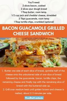 A little bacon and guacamole take this grilled cheese to the next level. Slice Of Bread, Sourdough Bread, Tortilla Chips, Yummy Eats, Cheddar Cheese, Guacamole, Grilling, Bacon, Sandwiches