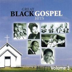 Great Black Gospel Hits, Volume 3: Various Artists: MP3 Downloads