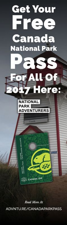 Parks Canada, Canada's national park management agency has made all of its national parks free for the entire year! Get Your Free Pass Here -> http://advntu.re/canadaparkpass