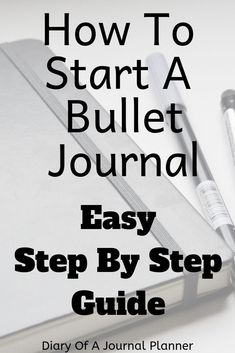 Find out all you need to know with all this easy step by step How To Start a Bullet Journal guide! Bullet Journal Cover Ideas, Bullet Journal For Beginners, Bullet Journal Tracker, Bullet Journal How To Start A, Bullet Journal Inspiration, Bullet Journals, Journal Ideas, Planner Journal, Planner Pages