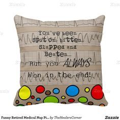 Shop Funny Retired Medical Nap Pillow created by TheHealersCorner. Nurse Retirement Gifts, Retirement Parties, Nurse Gifts, Psych Nurse, Nurse Humor, Custom Pillows, Doctors, Nursing, Medical