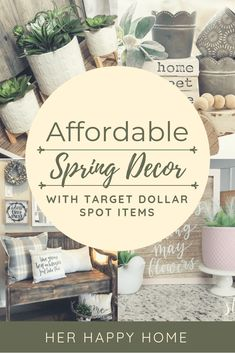 Affordable Spring Decor with Target Dollar Spot Items - Her Happy Home | target spring decor | target spring decor 2019 | target dollar spot spring | target dollar spot decor | target dollar spot decor ideas | target dollar spot decorating | home decor ideas on a budget | home decor ideas for cheap | home decor ideas living room | affordable home decor | affordable home decor ideas | affordable home updates