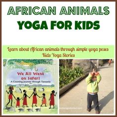 Pretend to be an elephant, giraffe and zebra with these 5 African safari animals yoga poses. These easy and fun yoga poses can be done anywhere. Learning Spanish For Kids, Kids Learning, Learn Spanish, Spanish Lessons, African Animals, African Safari, African Theme, Around The World Theme, Animal Yoga