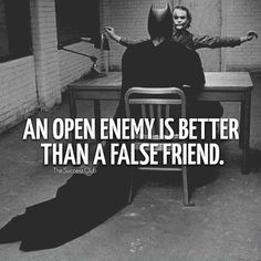 As enemies jokingly honest with each other. your a Dark Knight with how many trusted close false friends . Quotable Quotes, Wisdom Quotes, Quotes To Live By, Me Quotes, Motivational Quotes, Inspirational Quotes, Leadership, Joker Quotes, Psycho Quotes