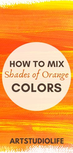 Great color mixing tips in this how to mix colors tutorial! Really love how this guide shows how to mix so many different shades of orange colors!!