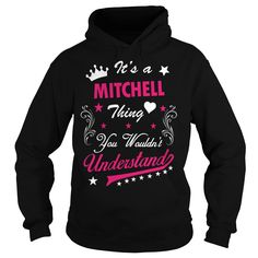 Its MITCHELL  Thing You Wouldnt Understand