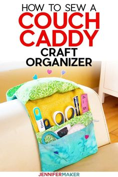 Sew a Couch Caddy Craft Organizer - craft in comfort and keep your tools and bits organized! You can cut the fabric on a Cricut Maker and sew with your favorite sewing machine - full tutorial and step-by-step pattern! Sewing Caddy, Sewing Tools, Sewing Hacks, Sewing Crafts, Sewing Projects, Sewing Ideas, Craft Projects, Diy Crafts, Sewing Patterns Free Home
