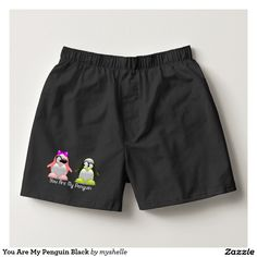 """You Are My Penguin Black Boxers #Fun #Sexy #Valentine Two gorgeous penguins male and female, she winks at him and tells him """"You are my penguin"""" Such a cute way to say you are in love. This design is set on these black boxer shorts, as I have used a pale text. I have created the same design on white boxer shorts with black text"""