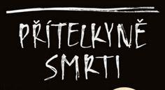 Obal českého vydání knihy Přítelkyně smrti