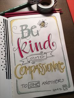 """Eph 4:32 """"Be Kind"""" - Bible Journaling by Nola Chandler"""