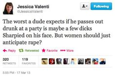 A woman should just anticipate rape? Jessica Valenti, pass out, party, drinking