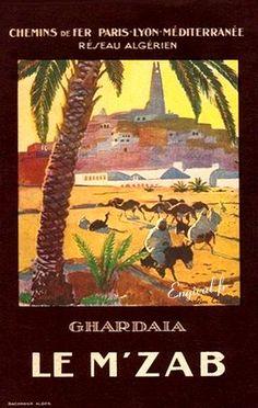 #Affiche #Algérie. Vintage #Poster #Algeria. Poster #Algerien #Ghardaia Le M'Zab