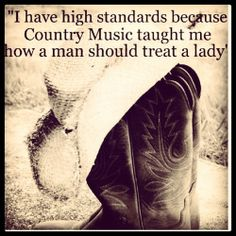 cowboy quotes about love | country # high standards # quotes # sayings