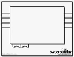 It's time for another Sweet Sunday Sketch Challenge! Here is the deal: make a card with this layout an. Scrapbook Sketches, Card Sketches, Scrapbook Cards, Scrapbooking, Card Making Tips, Card Making Techniques, Sweet Sundays, Karten Diy, Cricut Cards