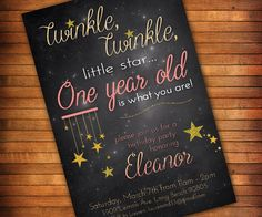 Twinkle Twinkle Little Star First Birthday Invitation for Girls, 1st Birthday, Lullaby - Digital File by LilGiggs on Etsy https://www.etsy.com/listing/217121768/twinkle-twinkle-little-star-first