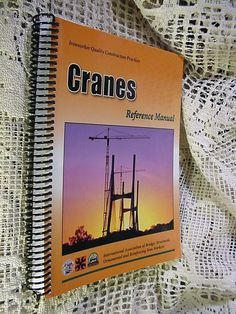 Book Cranes Reference Manual Ironworker Quality Construction Practices 2007 #Textbook