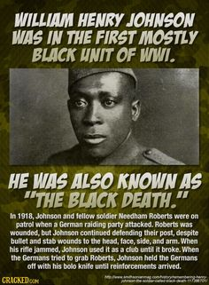 This is actually William Henry Johnson. Medal of Honor, Purple Heart, Distinguished Service Cross, Croix de guerre Henry Lincoln Johnson was another person, an attorney and politician. Black History Facts, Black History Month, Strange History, The Lone Ranger, African American History, Native American, American Women, American Soldiers, Interesting History