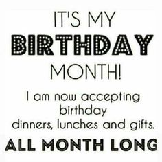 My Birthday Month