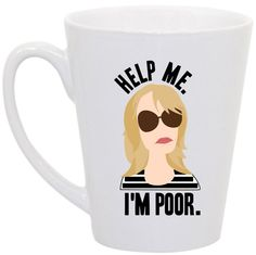 "Bridesmaids ""Help Me I'm Poor"" coffee mug by perksofaurora on Etsy, $16.00 Bridesmaids, Bridesmaids Movie, Bridesmaids Movie Quotes, Kristen Wiig, Help Me I'm Poor, coffee mug, funny coffee mug"