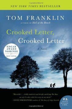 Crooked Letter, Crooked Letter: A Novel (P.S.) by Tom Franklin, http://www.amazon.com/dp/0060594675/ref=cm_sw_r_pi_dp_QqgGpb18QZJKG