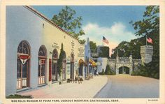 Chattanooga TN~War Relic Museum at Point Park~Lookout Mountain~1940s Postcard