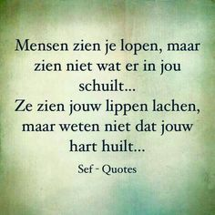 Strong Quotes, True Quotes, Qoutes, Daily Quotes, Sef Quotes, Dream Word, Dutch Quotes, True Words, Beautiful Words