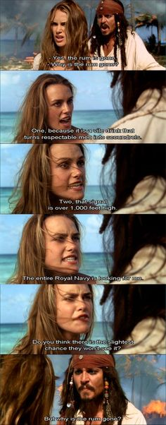 """But why is the rum gone?"" XD〖 Disney Pirates of the Caribbean POTC Captain Jack Sparrow Elizabeth Swann rum gone funny quote 〗 Dc Movies, Funny Movies, Good Movies, Pixar Movies, Johnny Depp, The Pirates, Pirates Of The Caribbean, Captain Jack Sparrow, Will Turner"