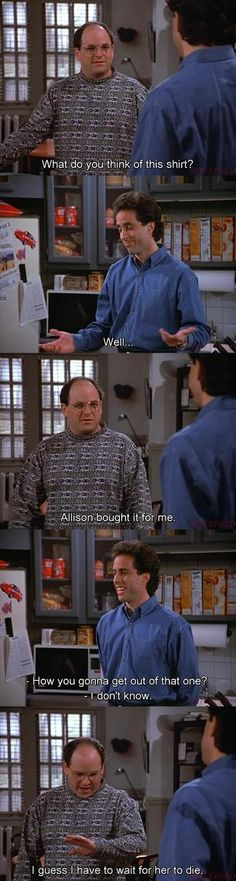 Seinfeld quote - Jerry doesn't like George's shirt, 'The Outing'
