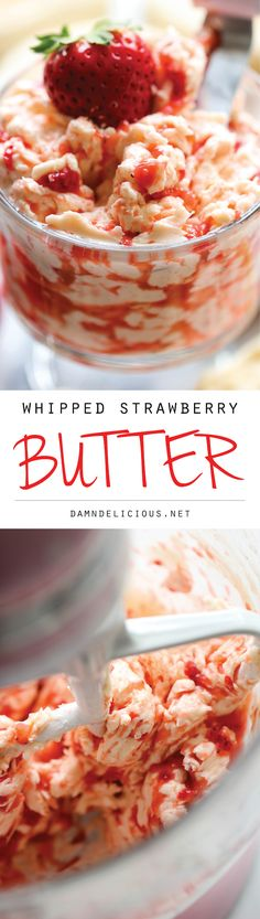 Whipped Strawberry Butter - The easiest 3-ingredient strawberry butter made in 5 min - so good, you'll want to eat it with a spoon!