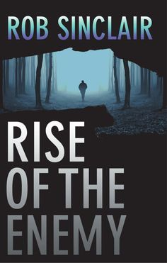 Rise of the Enemy: A gripping international suspense thriller (The Enemy Series) - Kindle edition by Rob Sinclair. Literature & Fiction Kindle eBooks @ Amazon.com.