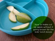 cut up apple - finally found a solution that my six year old would eat and it isn't lemon
