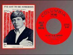 Billy Joe Royal  ♫  I've Got to Be Somebody   (1965)