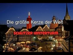Schlitzer Hinterturm groesste Kerze der Welt