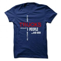 ALL I CARE ABOUT IS TRUCKS TRUCK DRIVER DIESEL T Shirts, Hoodie Sweatshirts