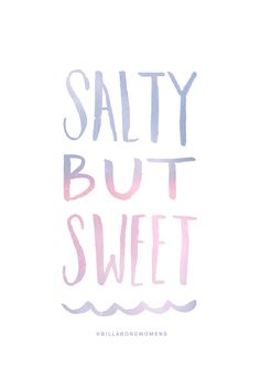 Salty but sweet //