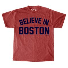 Believe in Boston - Arched T-Shirt