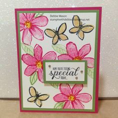 This fun flower and butterfly card was created using Stampin' Up! stamp set Garden in Bloom.  Change the greeting and this card can be used for Birthday, Anniversary or Thinking of you.  Colors used are pear pizzazz, so saffron and melon mambo.  Stampitwithdebbie.stampinup.net