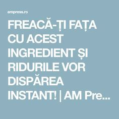 FREACĂ-ȚI FAȚA CU ACEST INGREDIENT ȘI RIDURILE VOR DISPĂREA INSTANT! | AM Press Pavlova, Metabolism, Anti Aging, Natural Remedies, Rid, Hair Beauty, Face Masks, Medicine, Aspirin