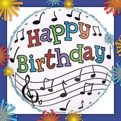 Music Notes Staff Rock n Roll Dance Happy Birthday Party Balloon Free Musical Birthday Cards, Happy Birthday Music Notes, Free Birthday Wishes, Birthday Greetings For Facebook, Happy Birthday Parties, Happy Birthday Images, Birthday Messages, Happy Birthday Cards, Birthday Fun
